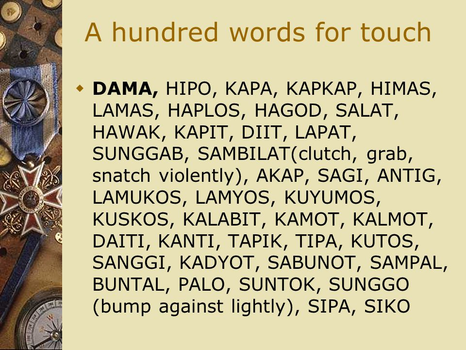 A hundred words for touch