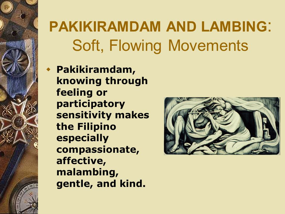 PAKIKIRAMDAM AND LAMBING: Soft, Flowing Movements