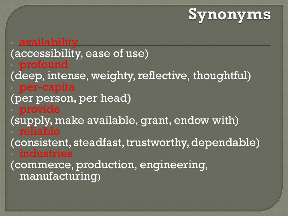 Synonyms availability (accessibility, ease of use) profound
