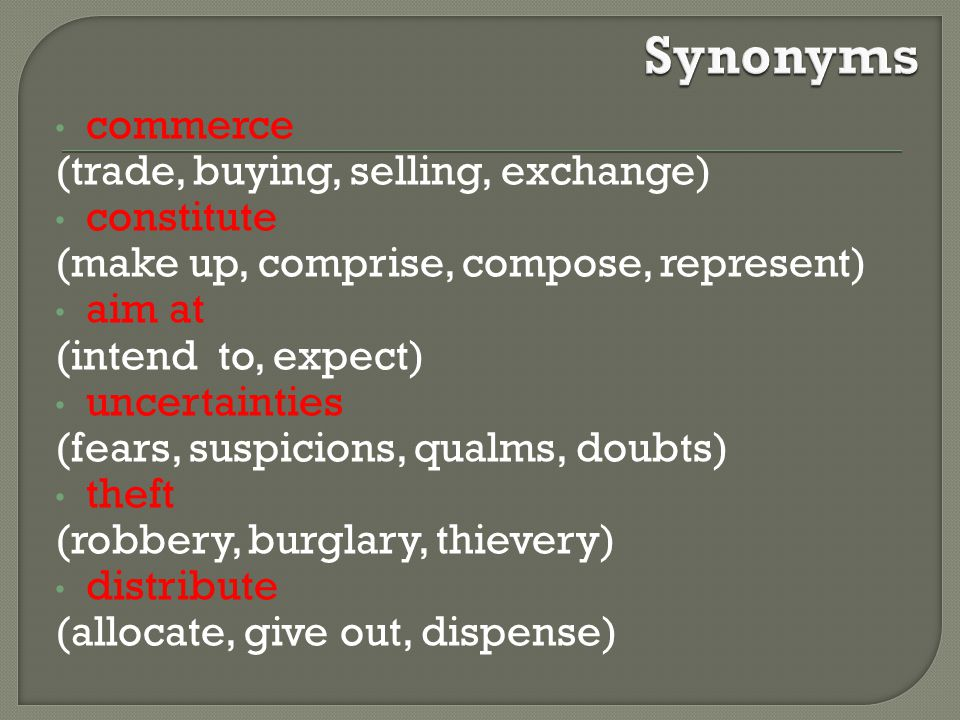 Synonyms commerce (trade, buying, selling, exchange) constitute