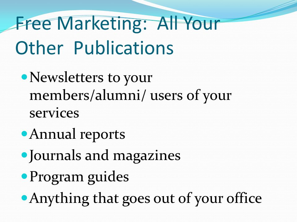 Free Marketing: All Your Other Publications