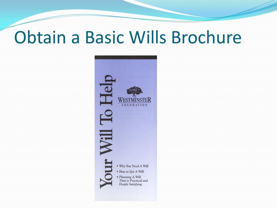 Obtain a Basic Wills Brochure