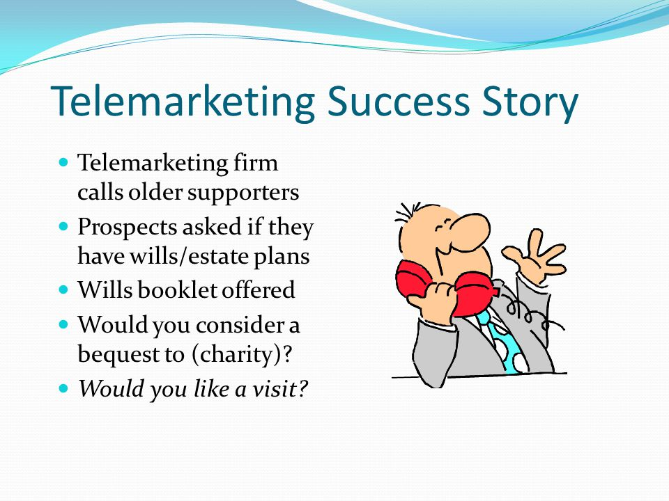 Telemarketing Success Story