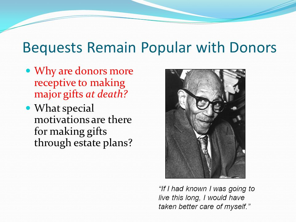 Bequests Remain Popular with Donors