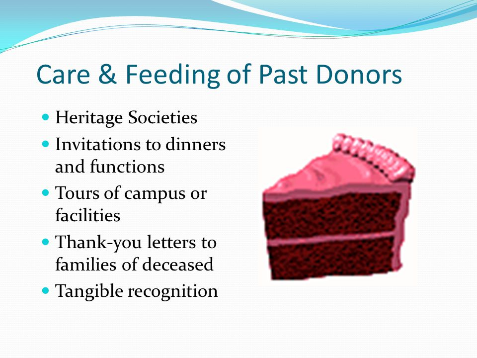 Care & Feeding of Past Donors