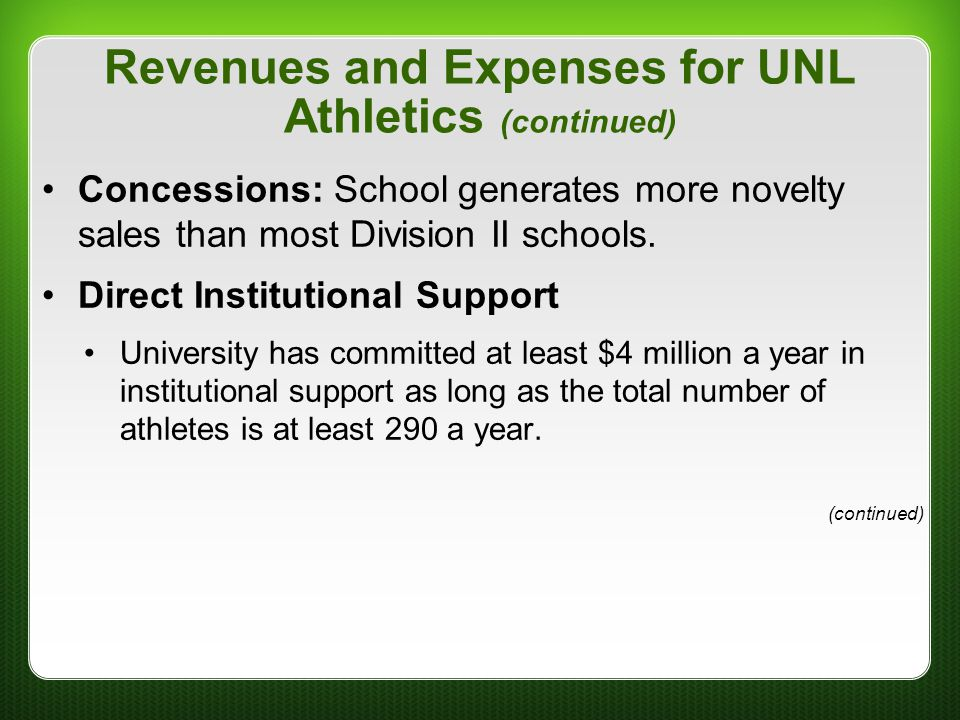 Revenues and Expenses for UNL Athletics (continued)