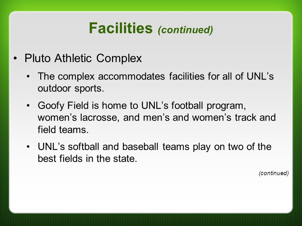 Facilities (continued)