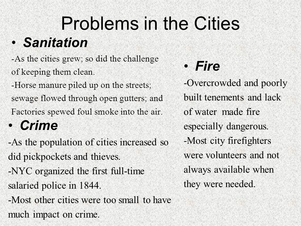 Problems in the Cities Sanitation Fire Crime -Overcrowded and poorly