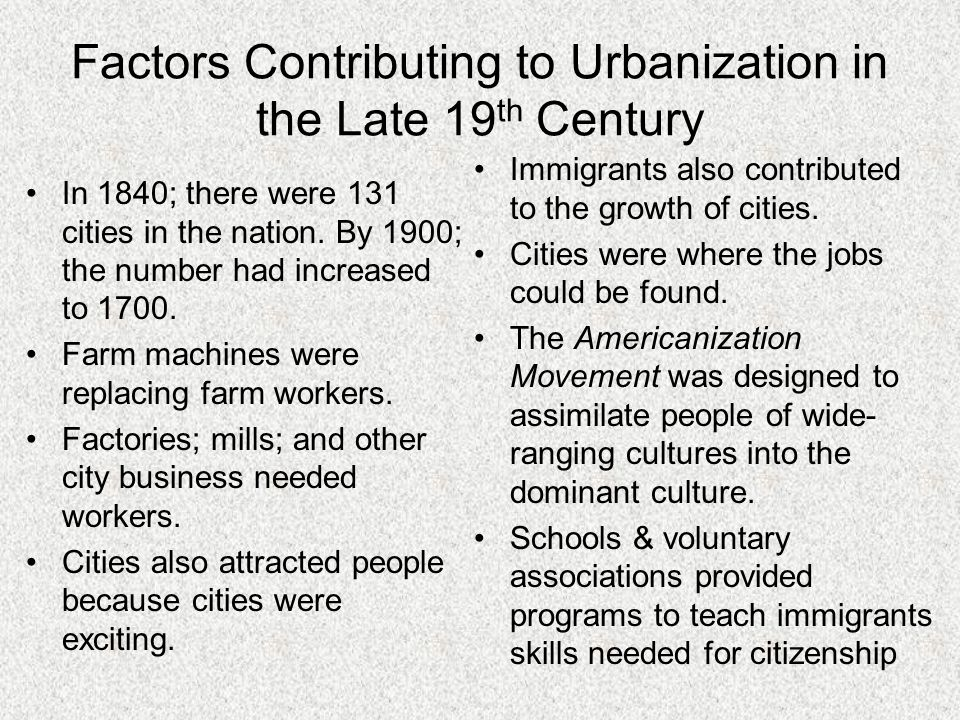 Factors Contributing to Urbanization in the Late 19th Century
