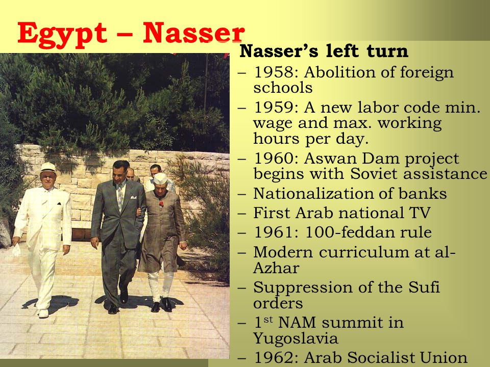 Egypt – Nasser Nasser's left turn 1958: Abolition of foreign schools