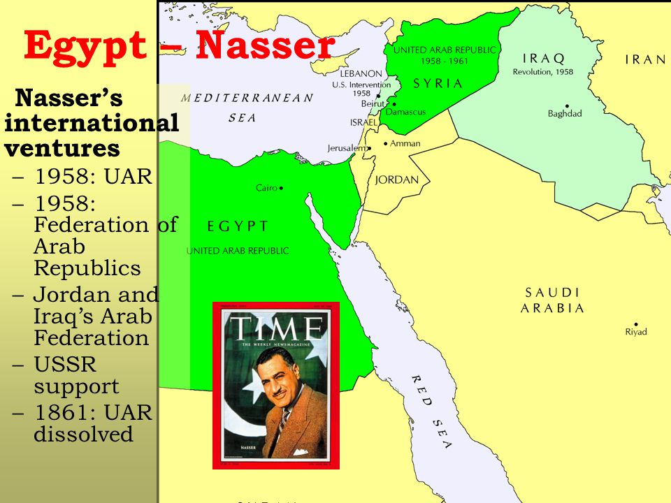 Egypt – Nasser Nasser's international ventures 1958: UAR
