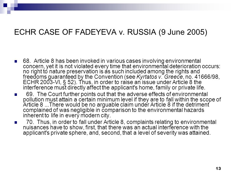 ECHR CASE OF FADEYEVA v. RUSSIA (9 June 2005)