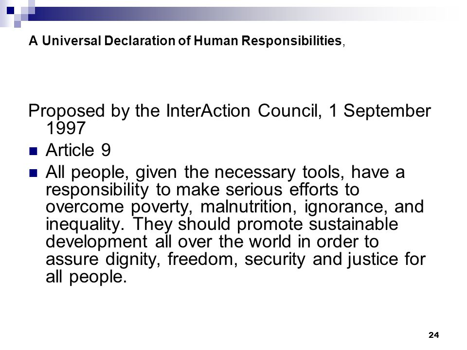 A Universal Declaration of Human Responsibilities,