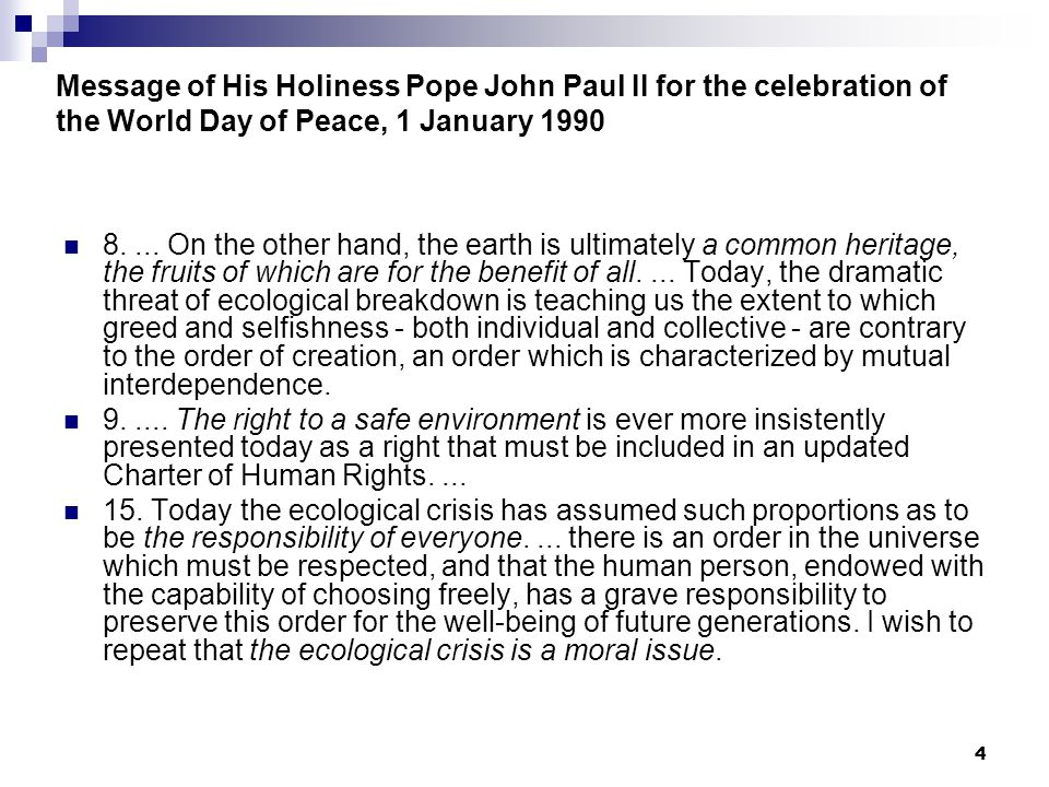 Message of His Holiness Pope John Paul II for the celebration of the World Day of Peace, 1 January 1990