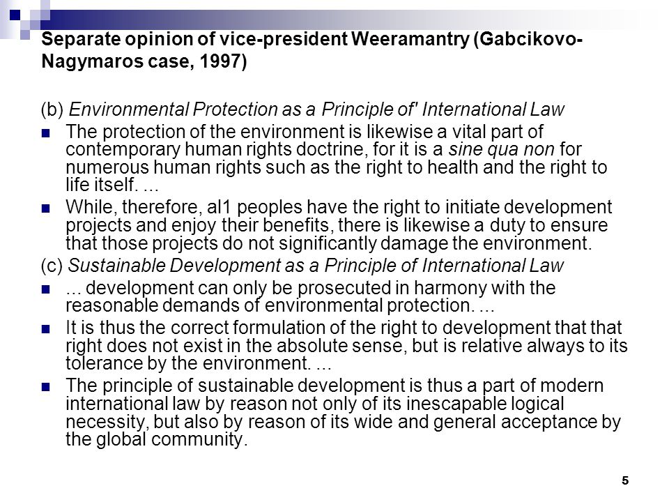 Separate opinion of vice-president Weeramantry (Gabcikovo-Nagymaros case, 1997)