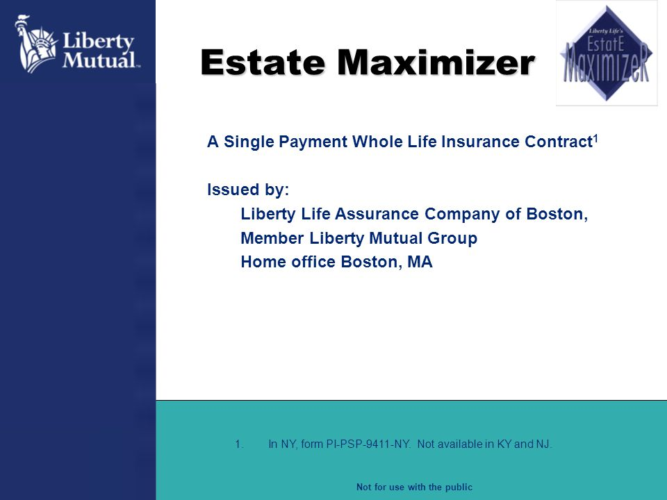 Estate Maximizer A Single Payment Whole Life Insurance Contract1
