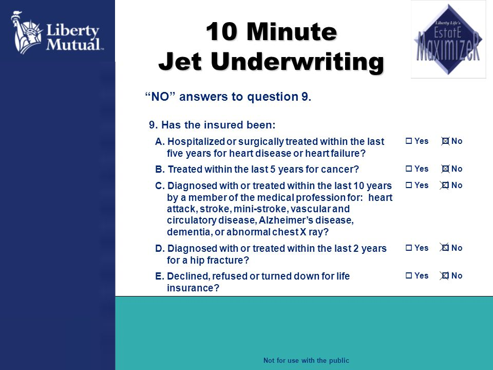 10 Minute Jet Underwriting