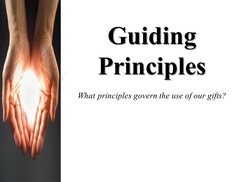 What principles govern the use of our gifts