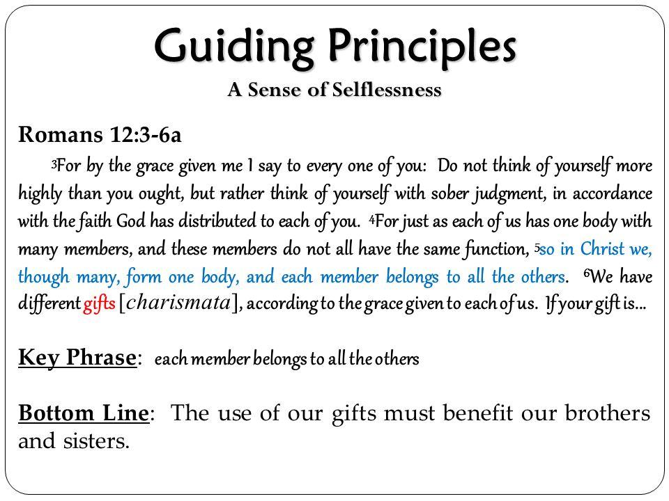Guiding Principles A Sense of Selflessness