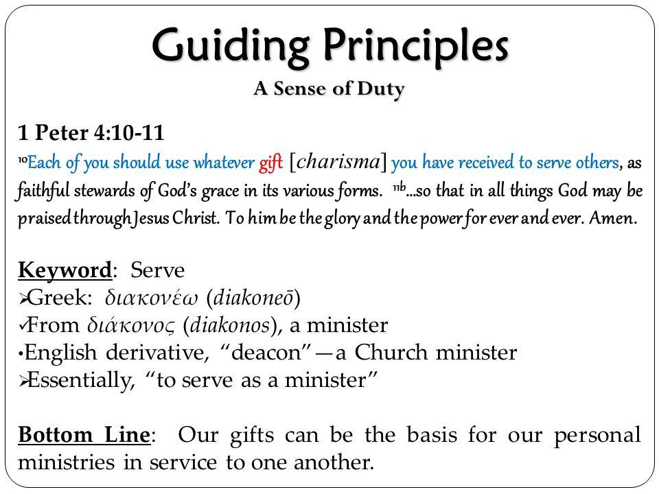 Guiding Principles A Sense of Duty