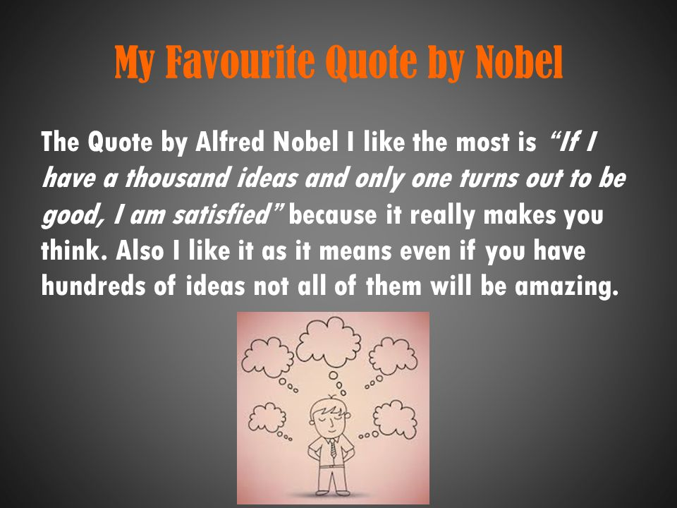 My Favourite Quote by Nobel