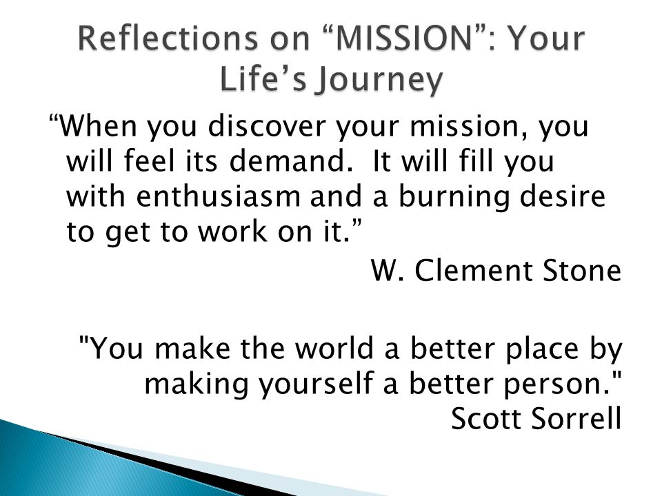 Reflections on MISSION : Your Life's Journey
