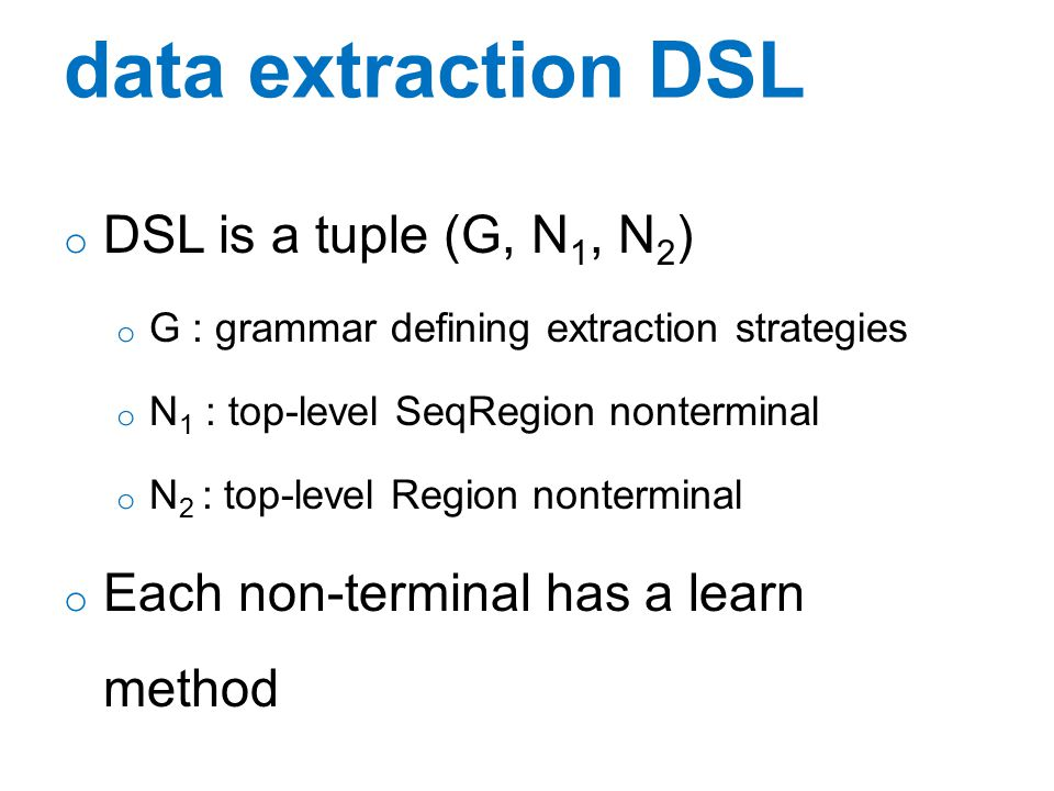 data extraction DSL DSL is a tuple (G, N1, N2)