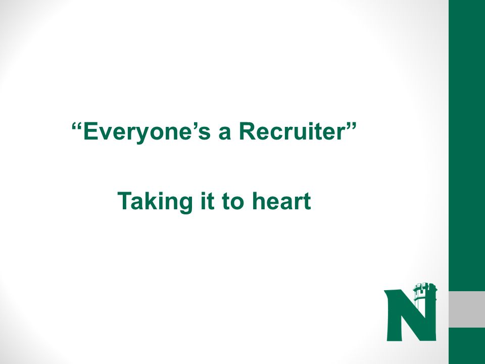 Everyone's a Recruiter