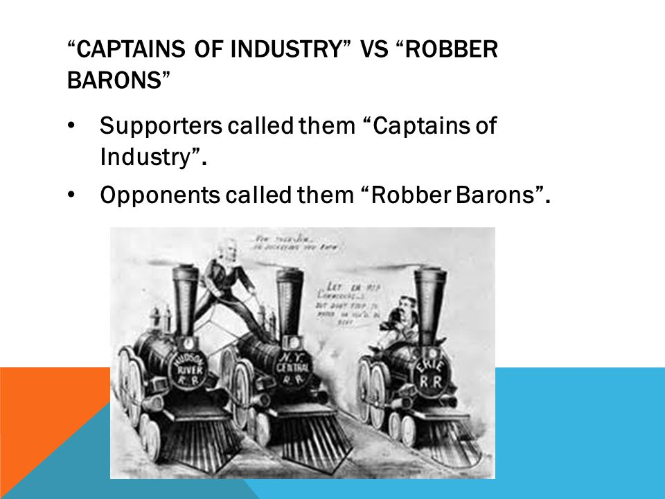 Captains of Industry vs Robber Barons