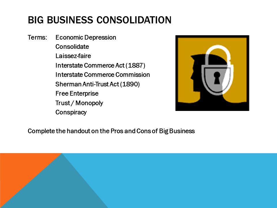 Big Business Consolidation