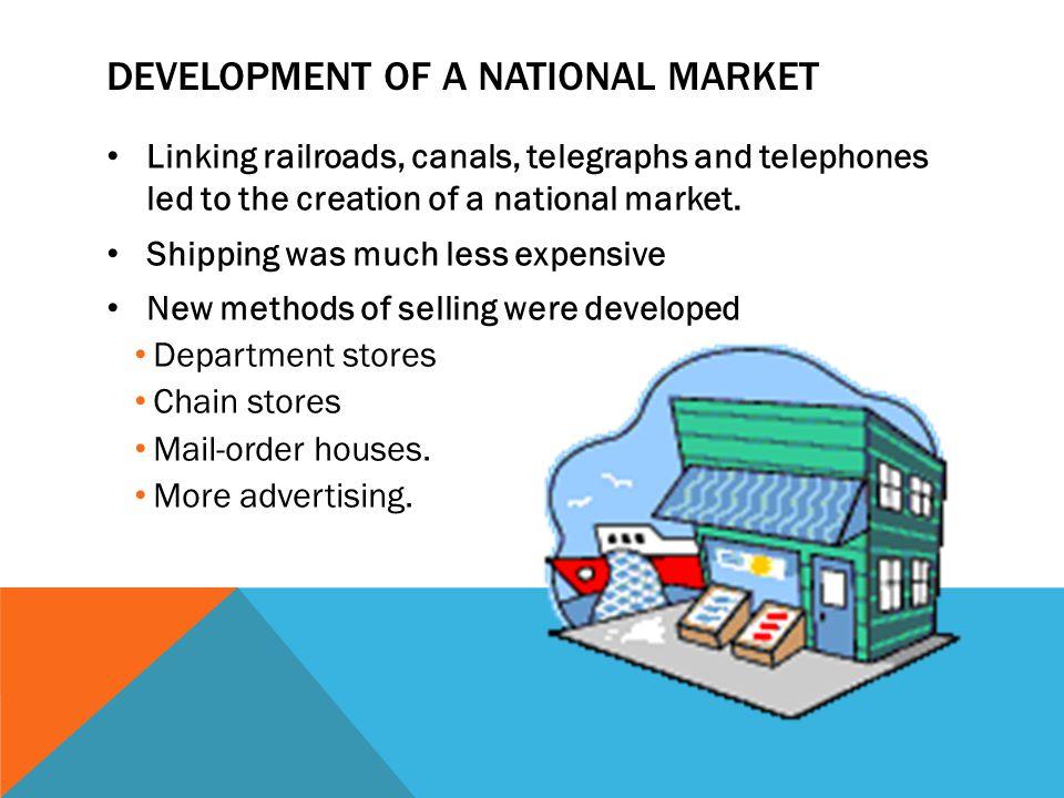 Development of a National Market