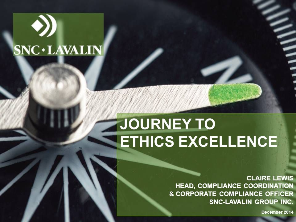 Journey to ethics excellence Claire Lewis