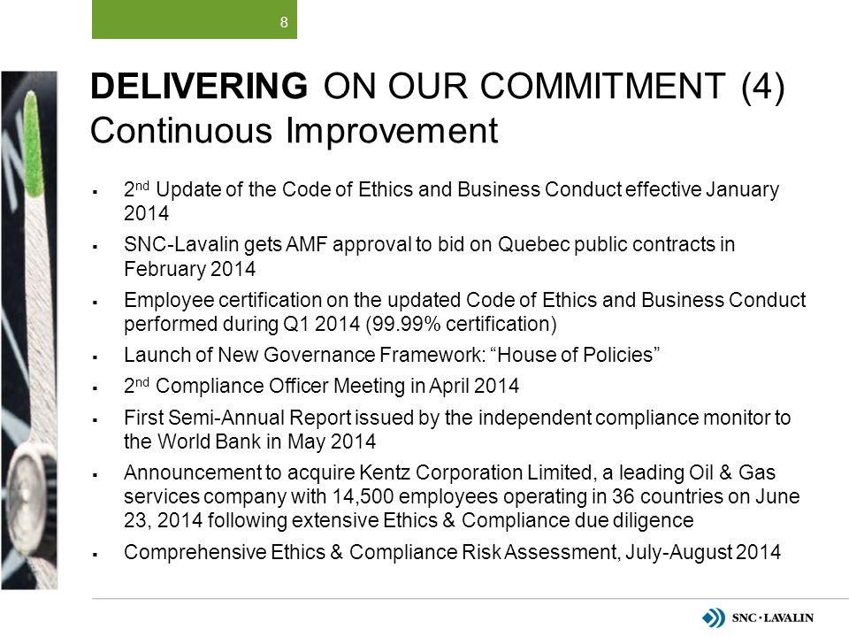 Delivering on Our Commitment (4) Continuous Improvement