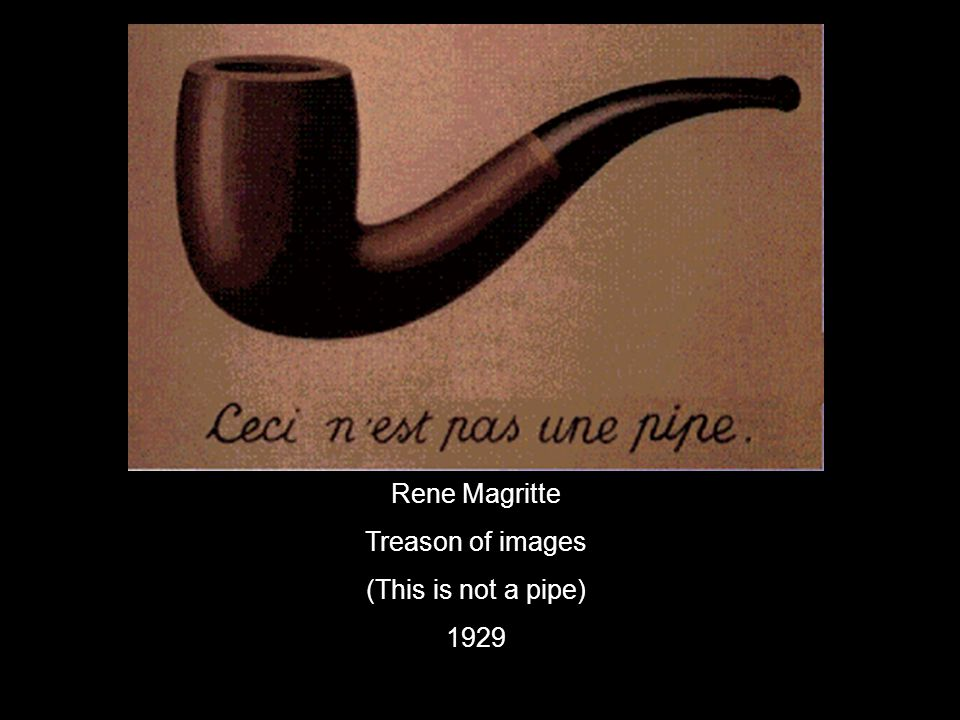 Rene Magritte Treason of images (This is not a pipe) 1929