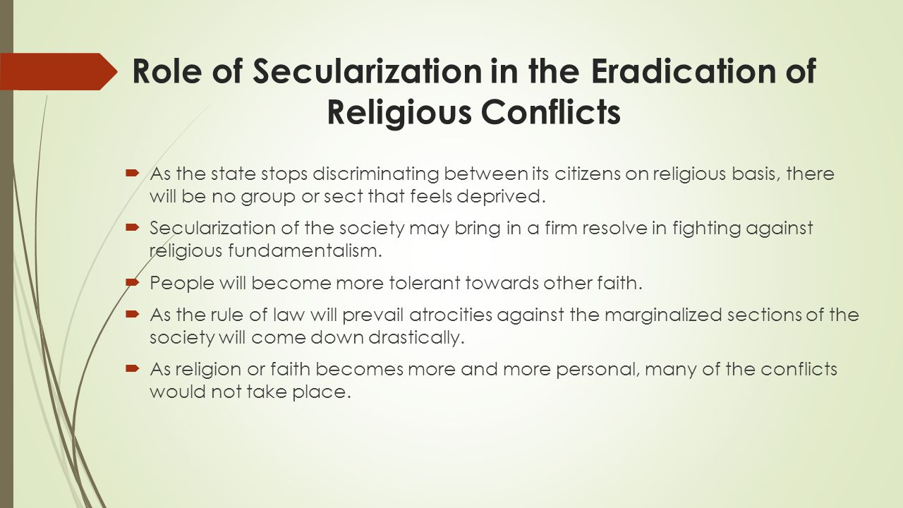 Role of Secularization in the Eradication of Religious Conflicts