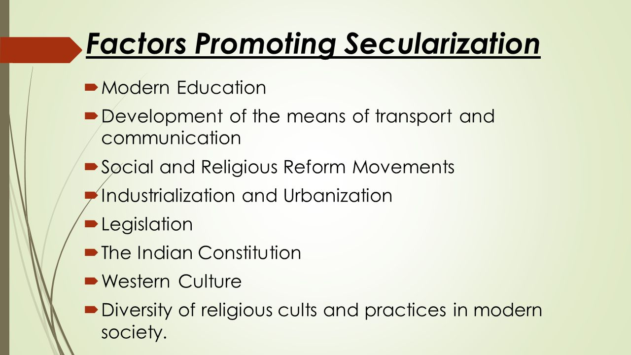 Factors Promoting Secularization