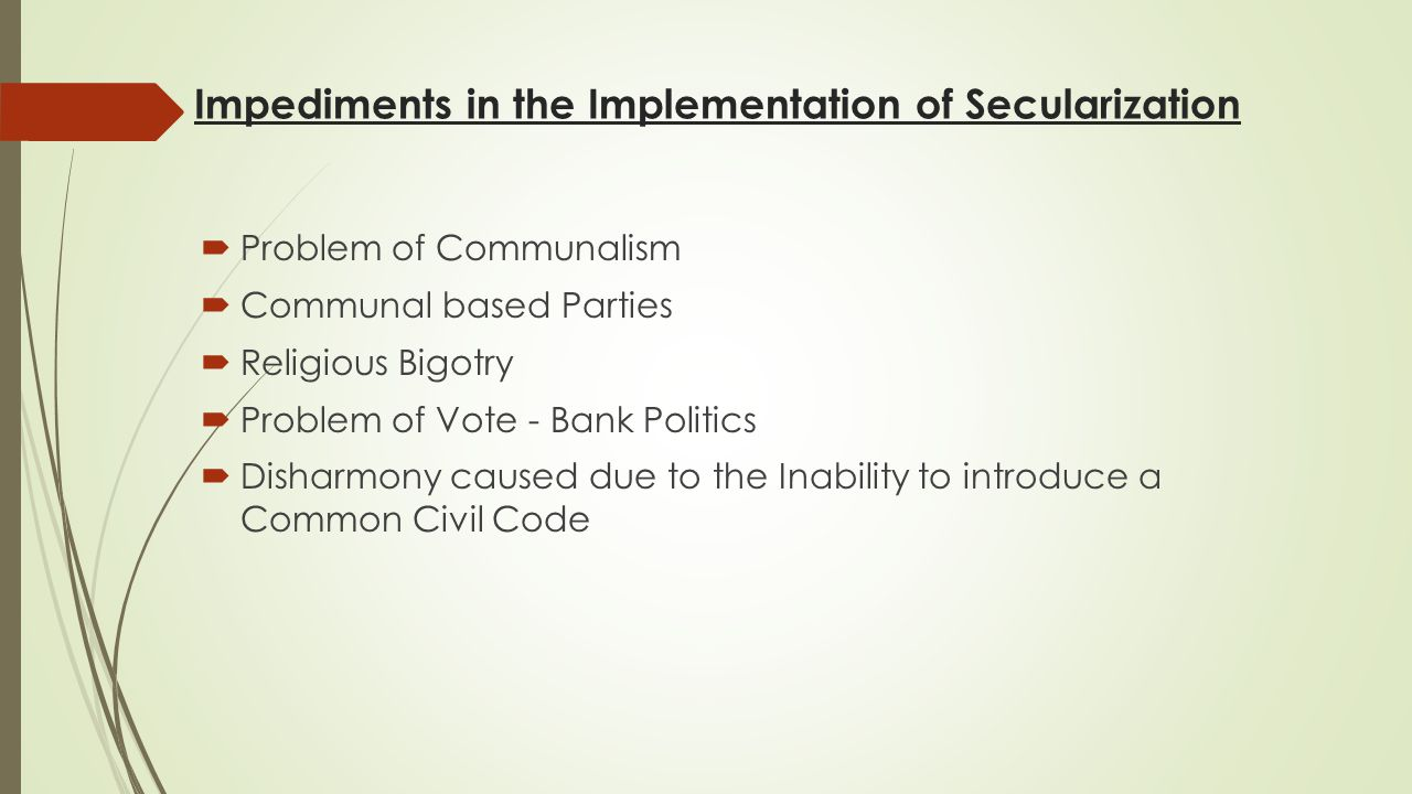 Impediments in the Implementation of Secularization