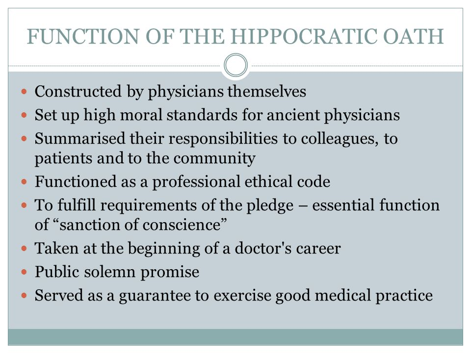 FUNCTION OF THE HIPPOCRATIC OATH
