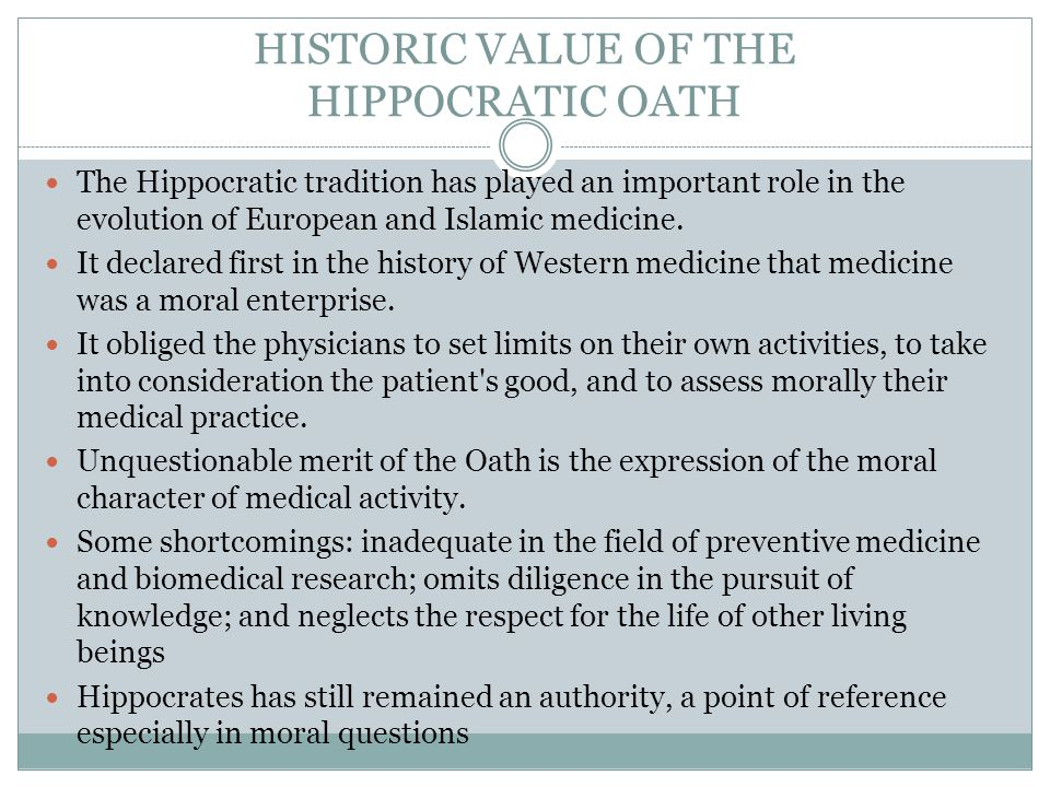 HISTORIC VALUE OF THE HIPPOCRATIC OATH
