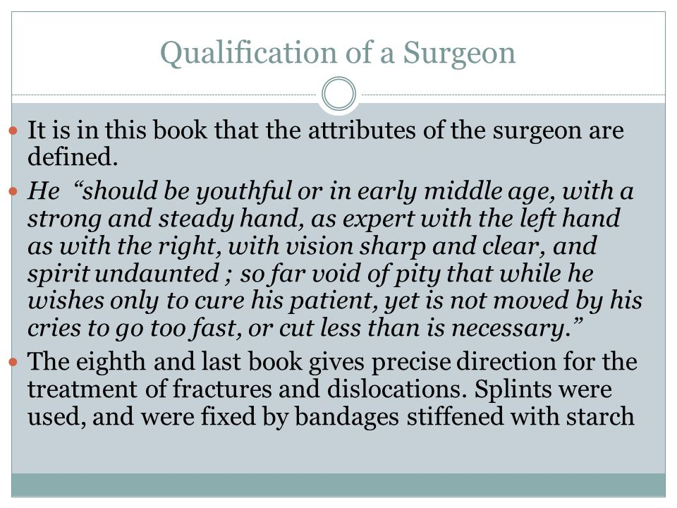Qualification of a Surgeon