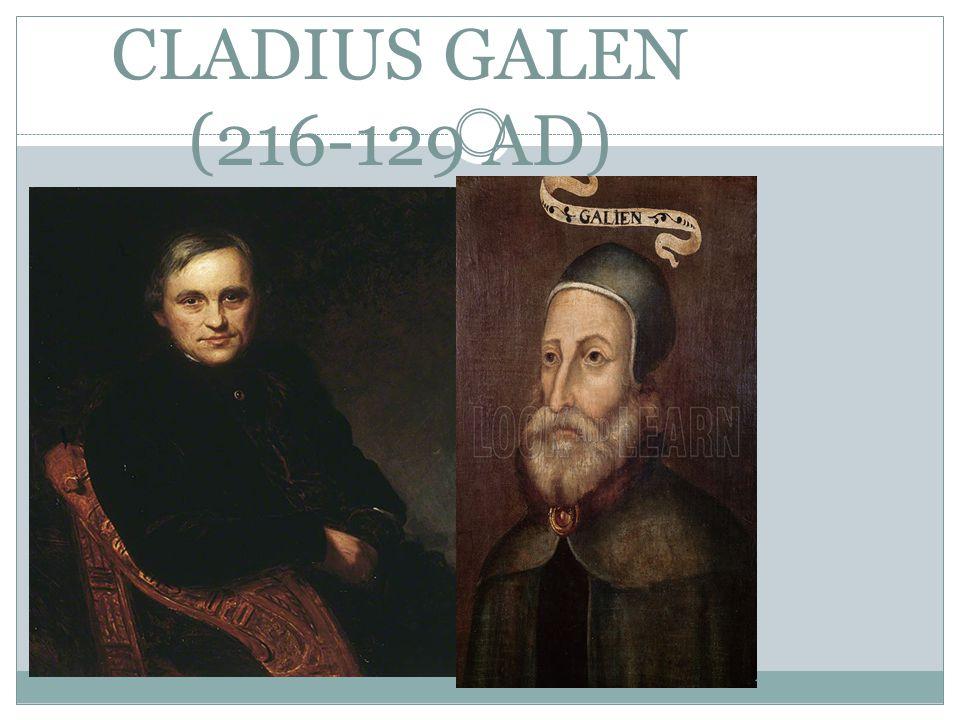 CLADIUS GALEN (216-129 AD)