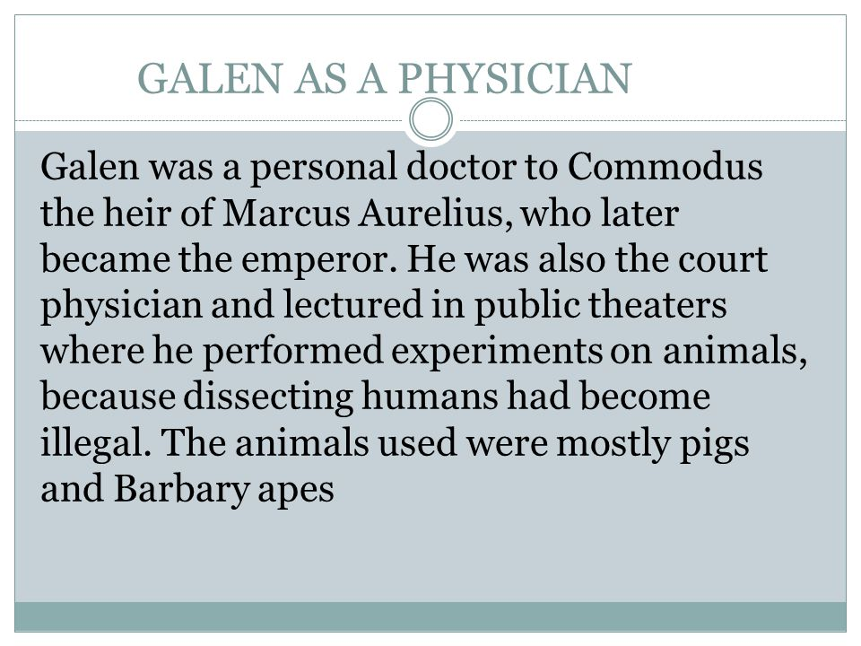 GALEN AS A PHYSICIAN