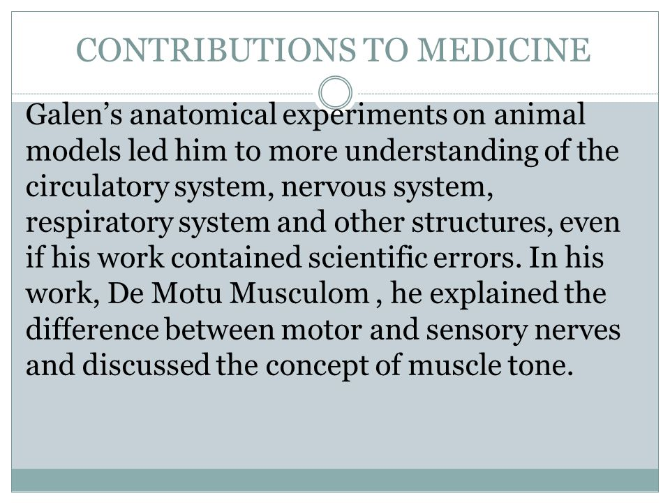 CONTRIBUTIONS TO MEDICINE