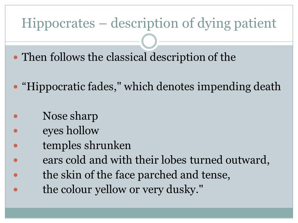 Hippocrates – description of dying patient