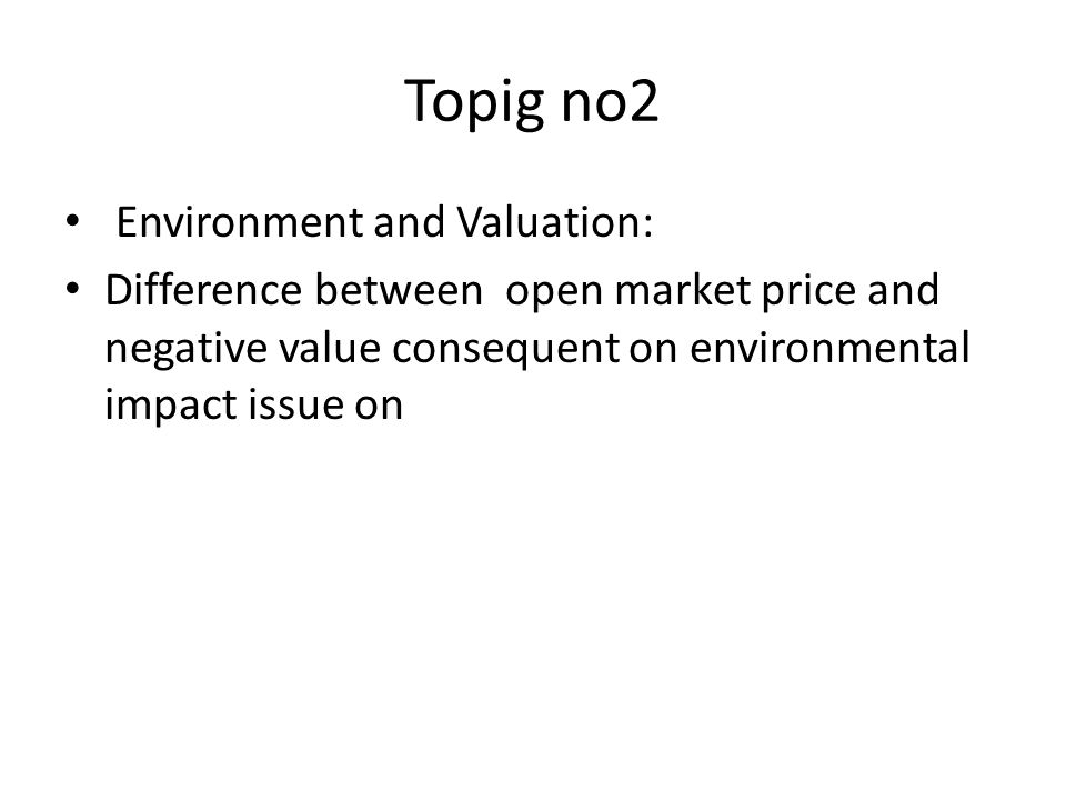 Topig no2 Environment and Valuation: