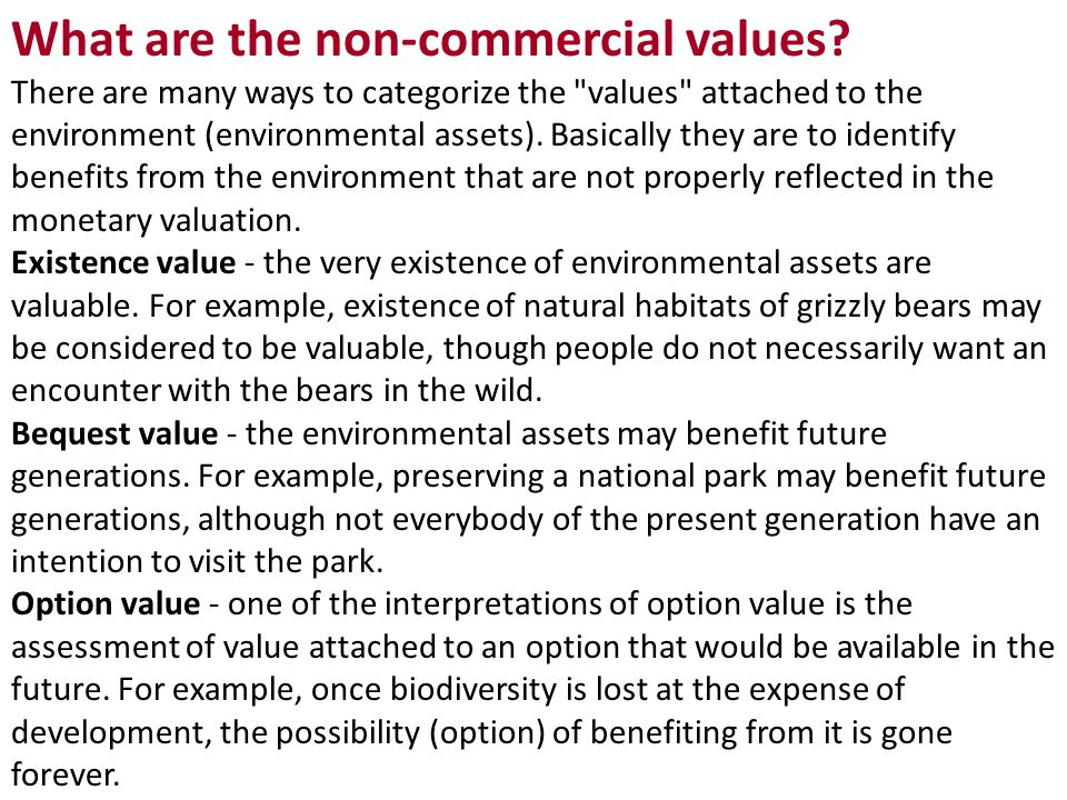 What are the non-commercial values