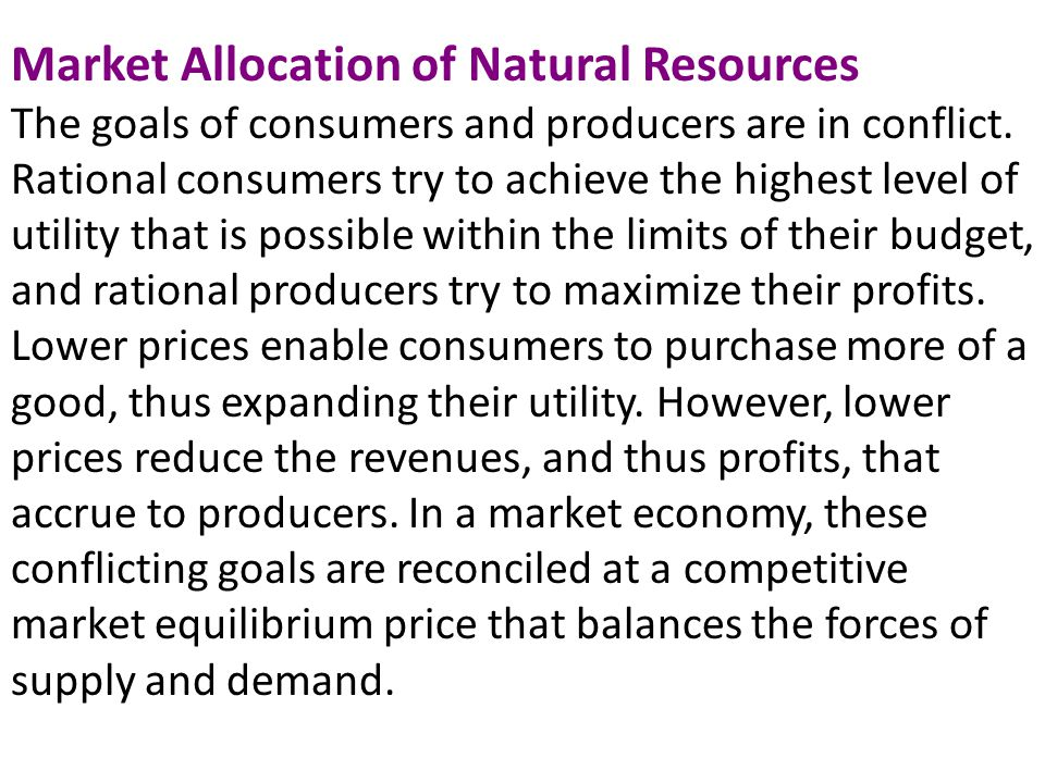 Market Allocation of Natural Resources