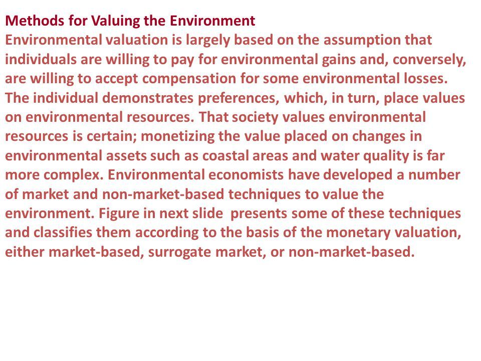 Methods for Valuing the Environment