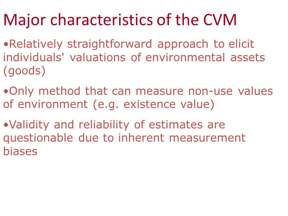 Major characteristics of the CVM
