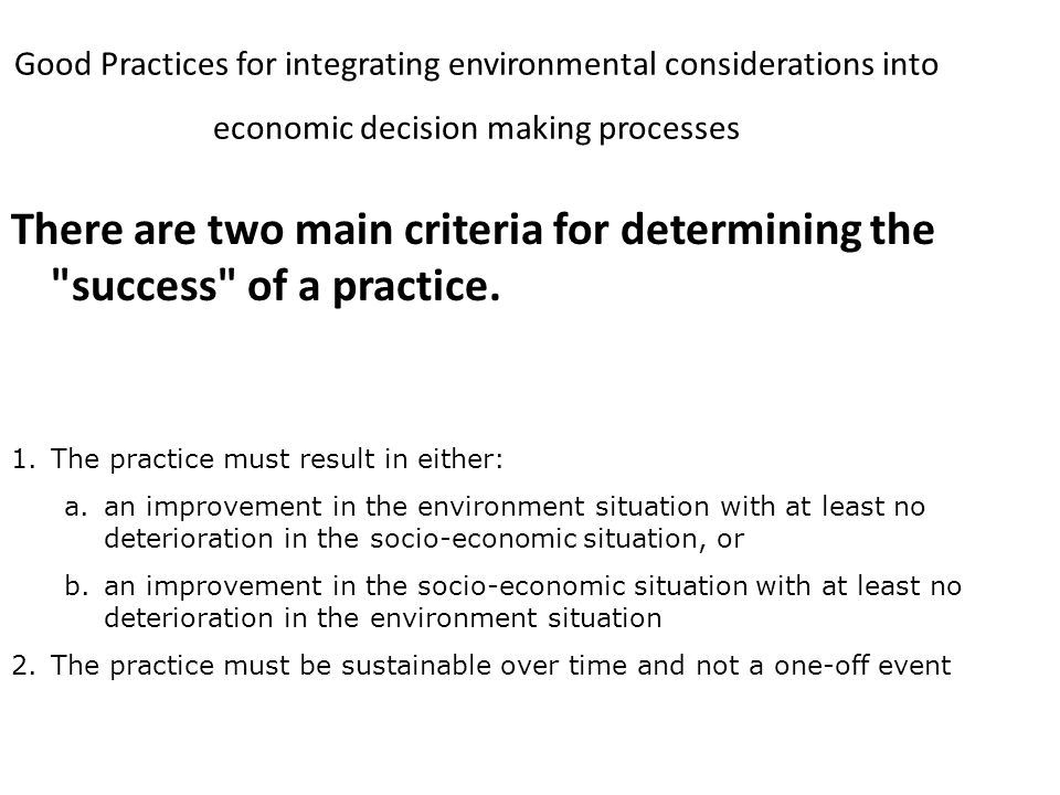 Good Practices for integrating environmental considerations into economic decision making processes